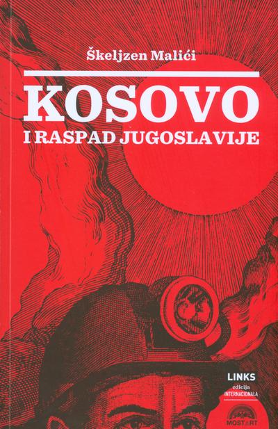 Korice knjige Kosovo i raspad Jugoslavije Škeljzena Maljićija