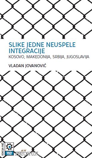 Vladan Jovanović, Slike jedne neuspele integracije