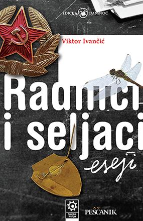 Viktor-Ivancic,-Radnici-i-seljaci