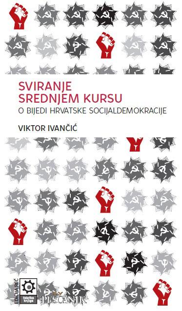 Viktor Ivančić, Sviranje srednjem kursu, dizajn: Olivera Batajić