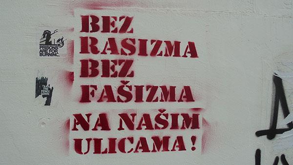 Stensil: Bez rasizma, bez fašizma na našim ulicama