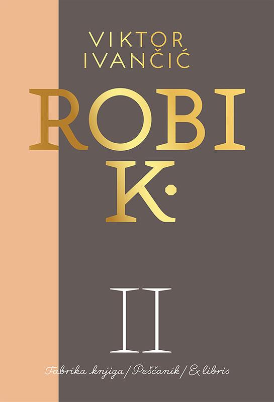 Korica druge knjige Robi K.