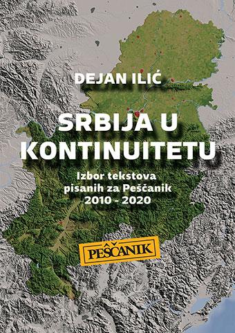 Dejan Ilić – Srbija u kontinuitetu
