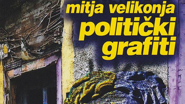 Politički grafiti, Mitja Velikonja