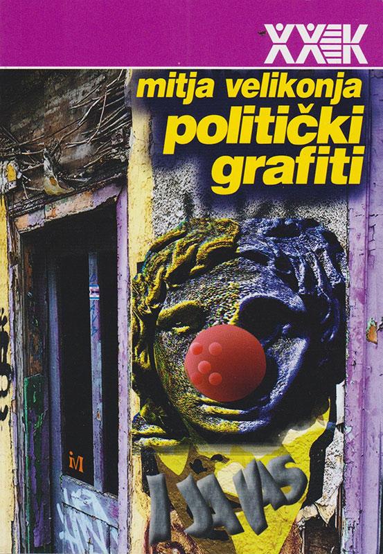 Koric knjige Politički grafiti Mitje Velikonje