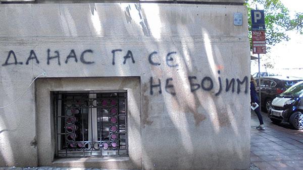 Natpis na zidu: Danas ga se ne bojim
