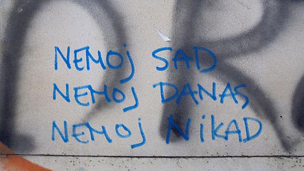Grafit: Nemoj sad, Nemoj danas, Nemoj nikad